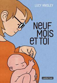 Neuf mois et toi, comics chez Casterman de Knisley