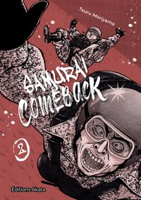 Samurai comeback T2, manga chez Akata de Moriyama