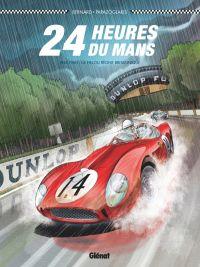 24 heures du Mans : 1958-1960, Les Années rouges (0), bd chez Glénat de Bernard, Papazoglakis