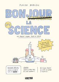Bonjour la science, bd chez Delcourt de Placide, Babilon