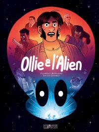 Ollie et l'Alien, bd chez Delcourt de Bernard, Combet