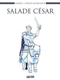 Salade César, bd chez Delcourt de Karibou, Duparcmeur