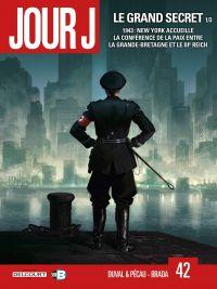 Jour J T42 : Le grand secret 1/3 (0), bd chez Delcourt de Pécau, Duval, Brada, Fernandez, Blanchard, Siner