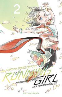 Running girl T2, manga chez Akata de Shigematsu