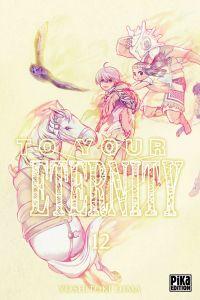 To your eternity T12, manga chez Pika de Oima