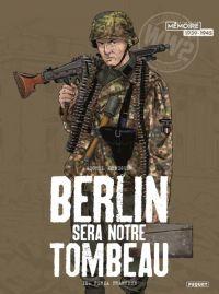 Berlin sera notre tombeau T2 : Furia Francese (0), bd chez Paquet de Koeniguer