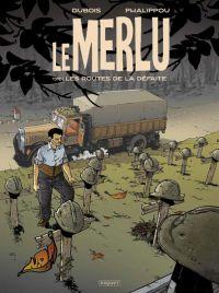 Le Merlu T1 : Les routes de la défaite (0), bd chez Paquet de Dubois, Phalippou