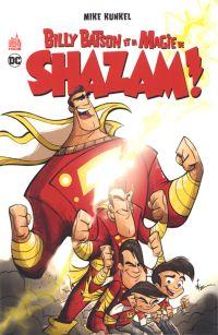 Billy Batson et la magie de Shazam ! , comics chez Urban Comics de Kunkel