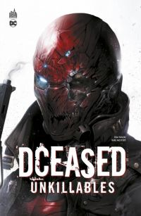 DCeased : Unkillables  (0), comics chez Urban Comics de Taylor, Morstert, Lokus, Mattina