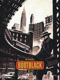 Bootblack T2, bd chez Dargaud de Mikaël