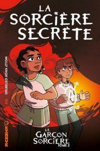 Le garçon sorcière T2 : La sorcière secrète (0), comics chez Kinaye de Ostertag