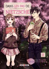 Dans les pas de Nietzsche T1, manga chez Soleil de Harada, Sugimoto, Araki