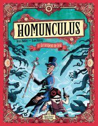 Homunculus T1 : Le serpent de feu (0), bd chez Les aventuriers de l'Etrange de Bodker, Ryberg, Enemark