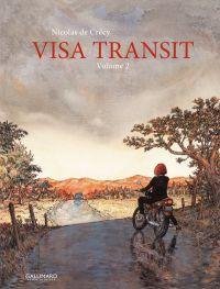 Visa Transit T2, bd chez Gallimard de de Crecy