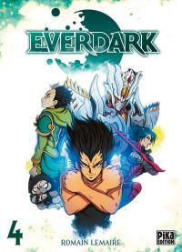 Everdark T4, manga chez Pika de Lemaire