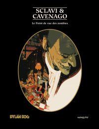 Dylan Dog T5 : Le point de vue des Zombies (0), bd chez Mosquito de Sclavi, Cavenago