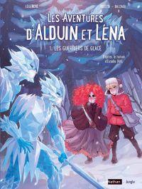 Les Aventures d'Alduin et Léna T1 : Les guerriers de glace (0), bd chez Jungle de Legendre, Pocetta, Baldari