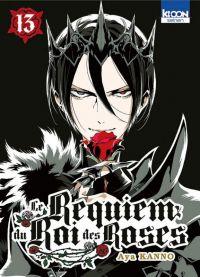 Le Requiem du roi des roses  T13, manga chez Ki-oon de Kanno