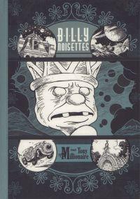 Billy Noisettes, comics chez Huber éditions de Millionaire