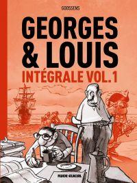 Georges et Louis T1, bd chez Fluide Glacial de Goossens