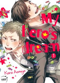 My hero's dream T1, manga chez Taïfu comics de Aomiya