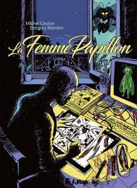 La Femme Papillon, bd chez Futuropolis de Coulon, Mardon