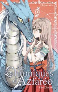 Les chroniques d'Azfaréo T1, manga chez Akata de Chitose