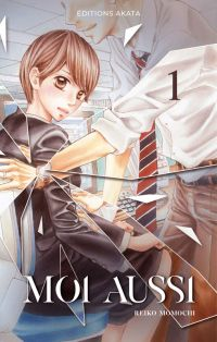 Moi aussi T1, manga chez Akata de Momochi