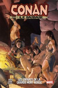 Conan le Barbare  T2 : Les enfants de la grande mort rouge (0), comics chez Panini Comics de Aaron, Zaffino, Asrar, Brown, Wilson, Ribic