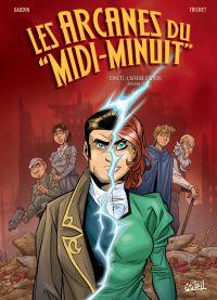 Arcanes du Midi-Minuit T15 : L'Affaire des rois 2/2 (0), bd chez Soleil de Gaudin, Trichet, Odone
