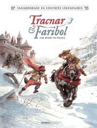 Tracnar & Faribol, bd chez Bamboo de du Peloux