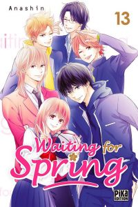 Waiting for spring T13, manga chez Pika de Anashin