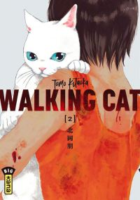 Walking cat T2, manga chez Kana de Kitaoka