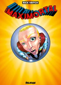 The Maximortal, comics chez Delirium de Veitch