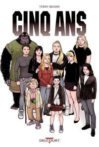 Cinq ans, comics chez Delcourt de Moore