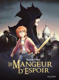 Le Mangeur d'espoir, bd chez Gallimard de Friha