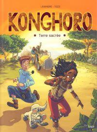 Konghoro T1 : Terre sacrée (0), bd chez Jungle de Legendre, Tozzi
