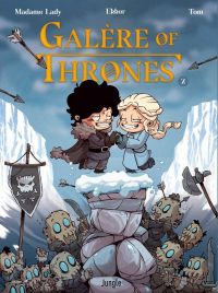 Galère of thrones T2, bd chez Jungle de Madame Lady, Tom, Ekker, Le Maître, Studio yellowhale