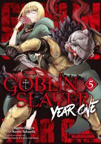 Goblin slayer - Year one T5, manga chez Kurokawa de Kagyu, Sakaeda