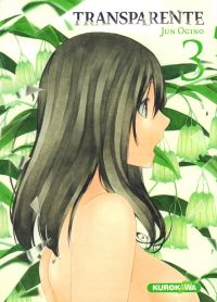 Transparente T3, manga chez Kurokawa de Ogino