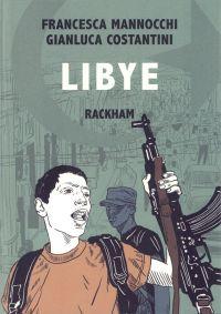Libye, bd chez Rackham de Mannocchi, Costantini
