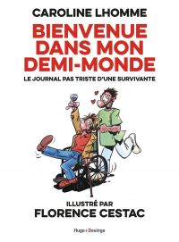 Bienvenue dans mon demi-monde, bd chez Desinge&Hugo&Cie de Lhomme, Cestac