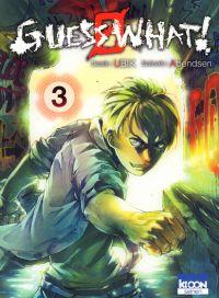 Guess what ! T3, manga chez Ki-oon de Abendsen, Ubik