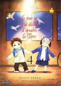 Le jour où j'ai décidé d'envahir la Terre T4, manga chez Ototo de Ogawa