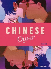 Chinese queer, bd chez Sarbacane de Seven