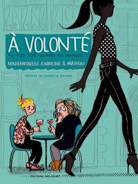 A volonté, bd chez Delcourt de Mademoiselle Caroline, Mathou