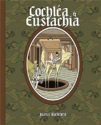 Cochléa & Eustachia, comics chez Huber éditions de Rickheit