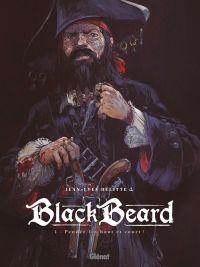 Black beard T1 : Pendez-les haut et court (0), bd chez Glénat de Delitte, Delitte