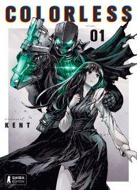 Colorless T1, manga chez Shiba Edition de KENT