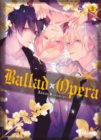 Ballad opera T5, manga chez Glénat de Samamiya